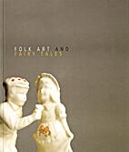 Folk Art and Fairy Tales