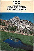 100 northern California hiking trails by Don…