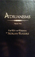 Adrianisms, Volume Two: The Wit & Wisdom of…