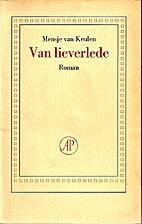 Van lieverlede : roman by Mensje van Keulen