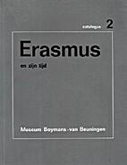 Erasmus en zijn tijd - Museum Boymans-Van…