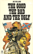 The Good, the Bad and the Ugly by Joe…