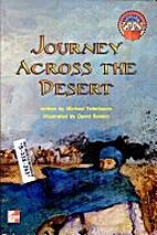 Journey Across the Desert by Michael…