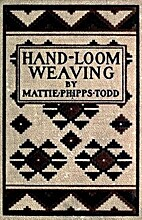 Hand-Loom Weaving: A Manual for School and…