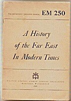 A History of the Far East in Modern Times by…