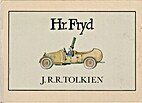Hr. Fryd by J. R. R. Tolkien