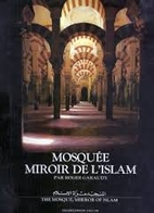 The Mosque, Mirror of Islam by Roger Garaudy
