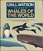 Sea Guide to Whales of the World by Lyall…