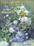 Impressionist Flowers: Art of the Bouquet by…