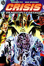 Crisis on Multiple Earths, Volume One by…