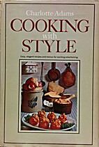 Cooking with style; easy, elegant recipes…