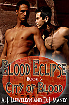 City of Blood (Blood Eclipse, #3) by A.J.…