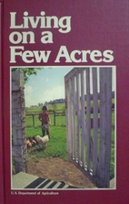 Living on a Few Acres, the Yearbook of…
