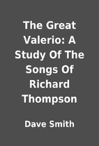 The Great Valerio: A Study Of The Songs Of…