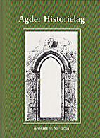 Agder Historielag 80/2004 by Flere…