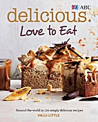Delicious : love to eat : around the world…