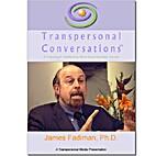 Transpersonal conversations : James Fadiman,…
