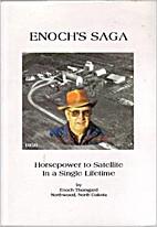 Enoch's saga: horsepower to satellite in a…