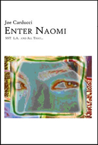 Enter Naomi: SST, L.A. and All That... by…