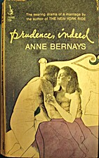 Prudence, Indeed by Anne Bernays