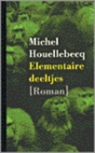 Elementaire deeltjes roman by Michel…