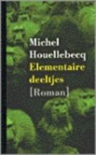 Elementaire deeltjes roman by Michel…
