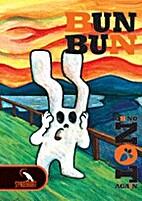 Bun Bun, 02: Oh No Not Again by Matt Baay