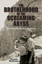 The Brotherhood of the Screaming Abyss: My…