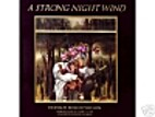A Strong Night Wind by Donald Roller Wilson