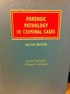 Forensic Pathology in Criminal Cases by…