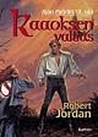 Lord of Chaos (Book 1 of 3) by Robert Jordan