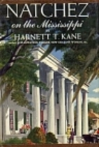 Natchez on the Mississippi by Harnett T.…