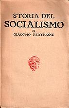 Storia del socialismo by Giacomo Perticone