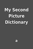 My Second Picture Dictionary by a