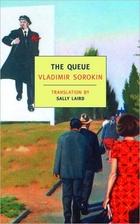 The Queue by Vladimir Sorokin