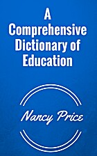 A Comprehensive Dictionary of Education by…