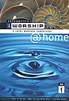 Integrity's i WORSH!P @home volume 1 (DVD)…