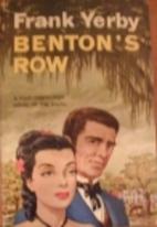 Benton's Row by Frank Yerby