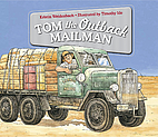 Tom the outback mailman by Kristin…