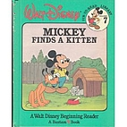 Mickey Finds a Kitten by Dorothy Haas