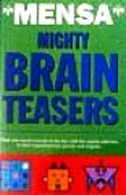 Mensa Publications Mighty Brain Teasers by…