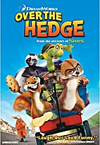 Over the Hedge [2006 Animated film] by Tim…