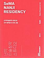 SeMA Nanji Residency by Kim Hong-hee