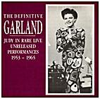 The Definitive Garland by Judy Garland