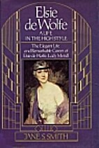 Elsie De Wolfe: A Life in the High Style…