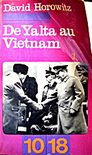From Yalta to Vietnam: American foreign…