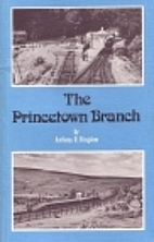 Princetown Branch by Anthony R. Kingdom