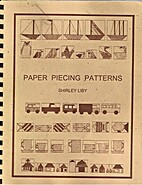 Paper Piecing Patterns by Shirley Liby