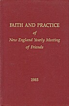 Faith and practice of New England Yearly…