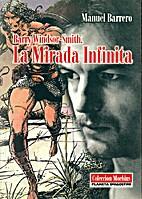 Barry Windsor-Smith. La mirada infinita by…